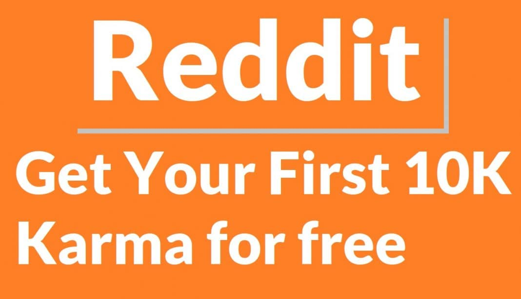 How To Get Karma on Reddit